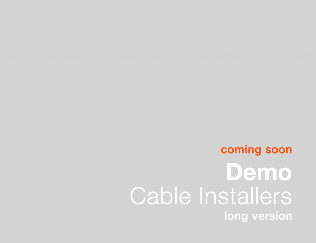 Cable Installers